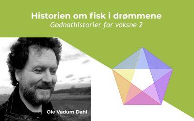 Historien om fisk i drømmene